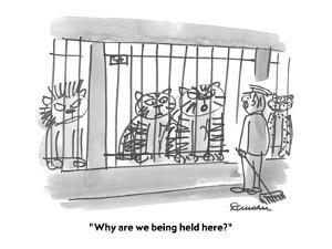 """Why are we being held here?"" - Cartoon by Boris Drucker"