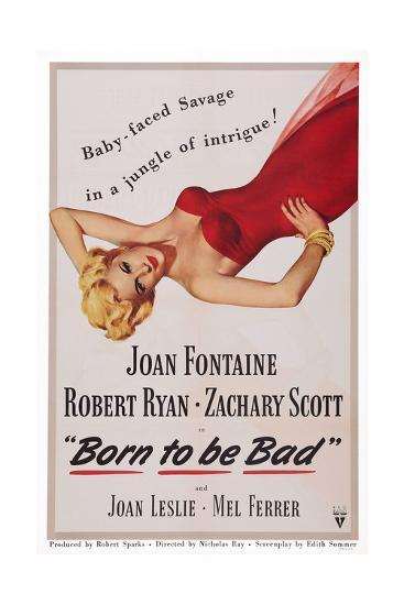 Born to Be Bad--Giclee Print