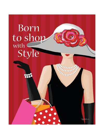 Born with Style-Kathy Middlebrook-Art Print