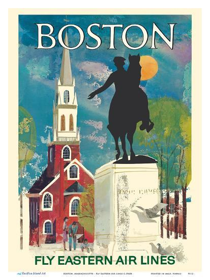 Boston, Massachusetts - Fly Eastern Air Lines - Paul Revere Statue and Old North Church-Pacifica Island Art-Art Print