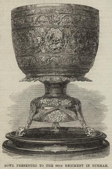 Bowl Presented to the 68th Regiment in Burmah--Giclee Print