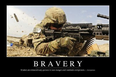 Bravery: Inspirational Quote and Motivational Poster--Photographic Print
