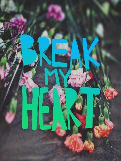 Break My Heart-Leah Flores-Giclee Print