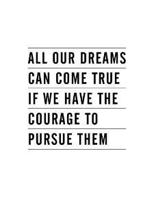 All Dreams Can Come True by Brett Wilson