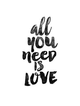 All You Need is Love by Brett Wilson
