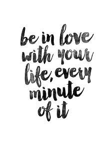Be In Love With Your Life by Brett Wilson