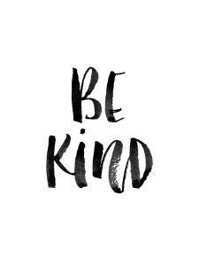 Be Kind by Brett Wilson