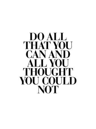 Do All That You Can