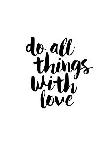 Do All Things With Love by Brett Wilson