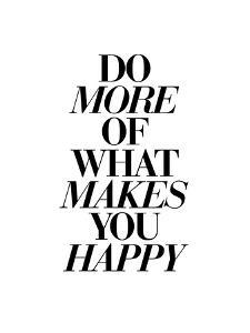 Do More of What Makes You Happy 2 by Brett Wilson