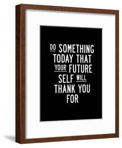 Do Something Today by Brett Wilson