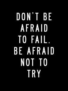 Dont Be Afraid to Fail by Brett Wilson