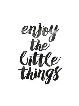 Enjoy the Little Things 2
