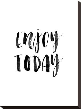 Enjoy Today Watercolor