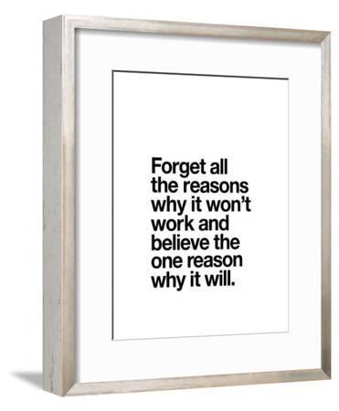 Forget All The Reasons Why it Wont Work by Brett Wilson
