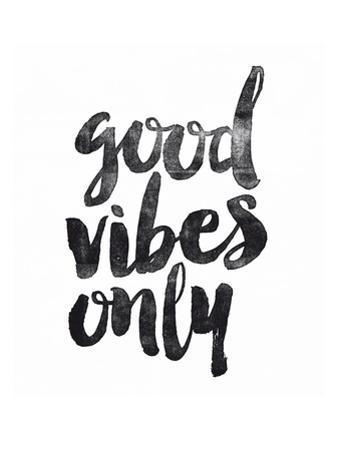 Good Vibes Only by Brett Wilson