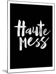 Haute Mess Black by Brett Wilson