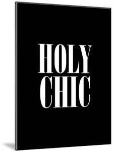 Holy Chic Black by Brett Wilson