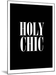 Holy Chic Black by Brett Wilson