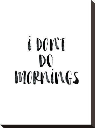 brett-wilson-i-dont-do-mornings