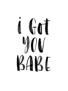 I Got You Babe by Brett Wilson