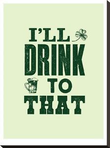 I'll Drink to That by Brett Wilson