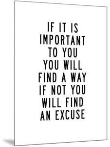 If It Is Important to You You Will Find a Way by Brett Wilson