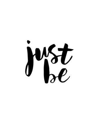 Just Be by Brett Wilson