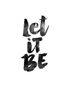 Let it Be by Brett Wilson