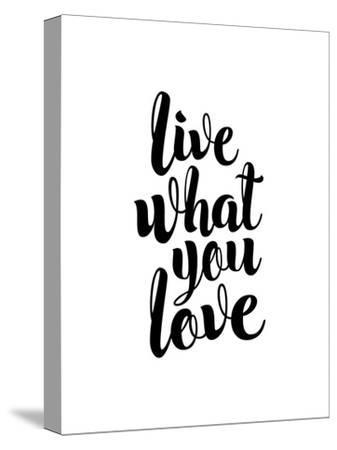 Live What You Love by Brett Wilson