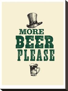 More Beer Please by Brett Wilson