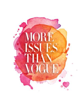 More Issues Than Vogue Watercolor by Brett Wilson