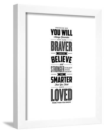 Promise Me You Will Always Remember You Are Braver