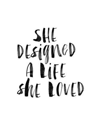 She Designed a Life She Loved BW by Brett Wilson