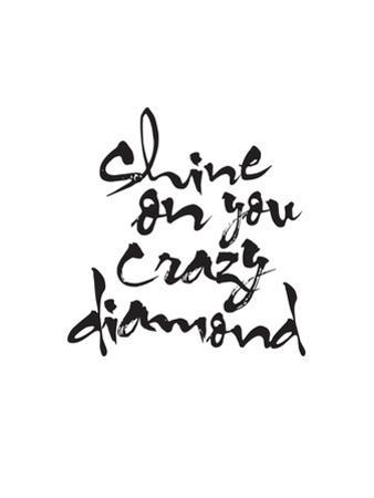 Shine On You Crazy Diamond by Brett Wilson