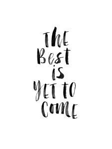 The Best is Yet to Come 2 by Brett Wilson