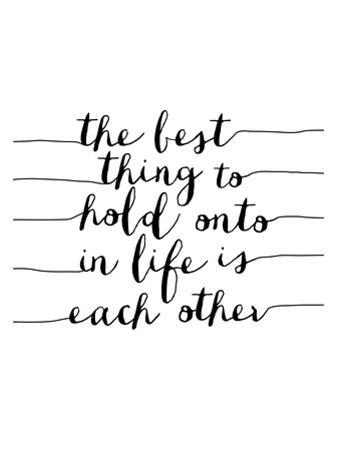 The Best Thing to Hold Onto in Life by Brett Wilson