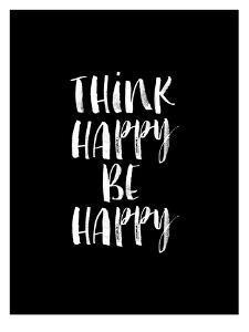 Think Happy Be Happy Watercolor BLK by Brett Wilson