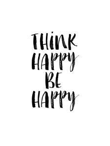 Think Happy Be Happy Watercolor WHT by Brett Wilson