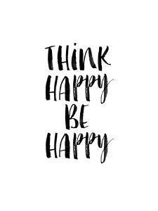 Think Happy Be Happy by Brett Wilson