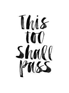 This Too Shall Pass by Brett Wilson