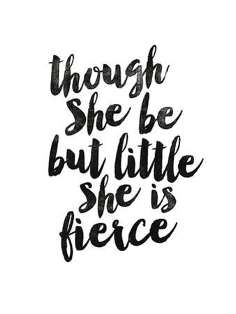 Though She Be But Little by Brett Wilson