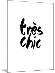 Tres Chic by Brett Wilson