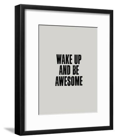 Wake up and Be Awesome