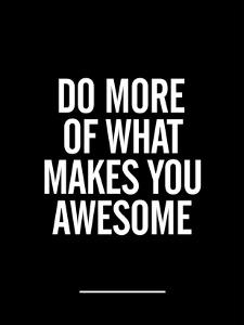 What Makes You Awesome by Brett Wilson