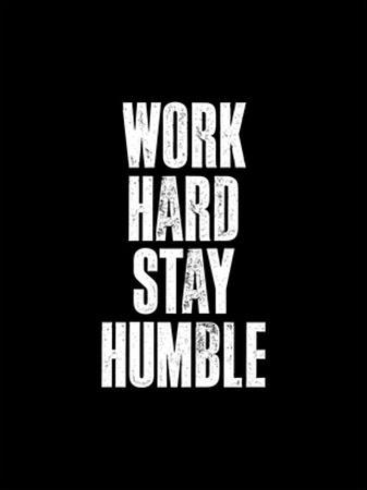 Work Hard Stay Humble Black