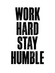 Work Hard Stay Humble White by Brett Wilson