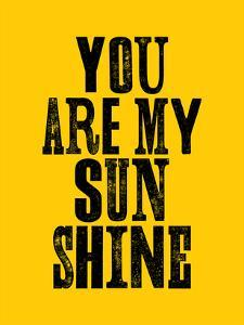 You Are My Sunshine by Brett Wilson