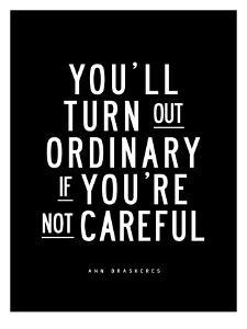 Youll Turn Out Ordinary by Brett Wilson