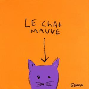 Le Chat Mauve by Brian Nash
